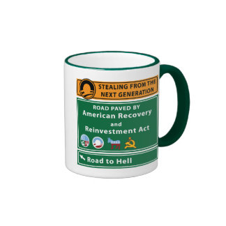 Anti-Obama: Road To Hell Paved With Stimulus Ringer Coffee Mug