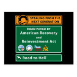 Anti-Obama: Road To Hell Paved With Stimulus Postcard