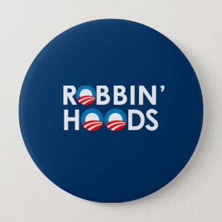 ANTI-OBAMA - ROBBIN' HOODS BUTTON