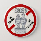 anti-Obama & Romney Pinback Button
