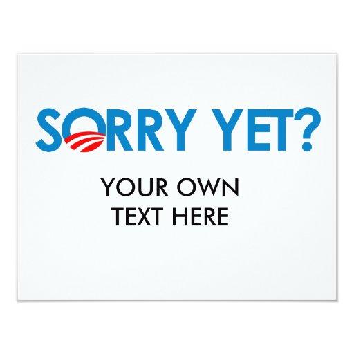 Anti-Obama - Sorry Yet Card