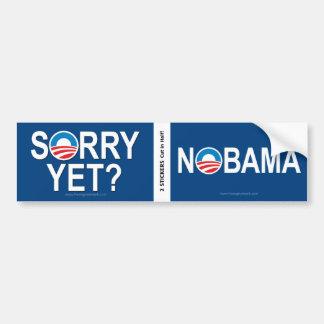 Anti Obama - Sorry Yet NOBAMA BOGO Bumper Sticker