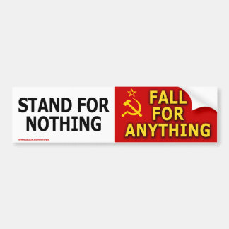 """anti Obama """"Stand For Nothing"""" Bumper Sticker"""