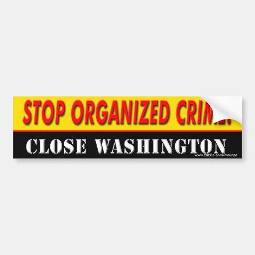 """Anti-Obama """"Stop Organized Crime"""" bumper sticker"""
