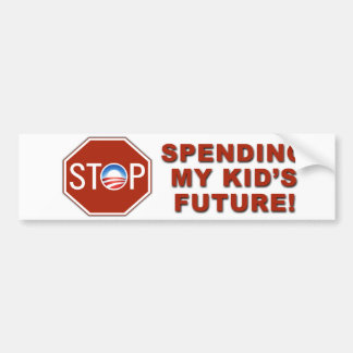 "Anti-Obama ""Stop Spending Kid's Future"" Bumper Sticker"
