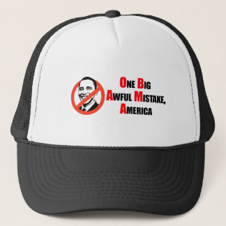 Anti-Obama T-shirt - One big awful misake America Trucker Hat