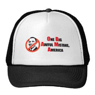 Anti-Obama T-shirt - One big awful misake America Trucker Hat