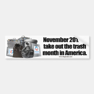 Anti Obama - Take Out The Trash Bumper Sticker