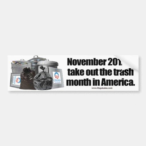 Anti Obama - Take Out The Trash Bumper Sticker