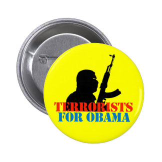 ANTI-OBAMA TERRORISTS FOR OBAMA BUTTONS