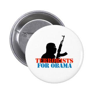 ANTI-OBAMA TERRORISTS FOR OBAMA PINS