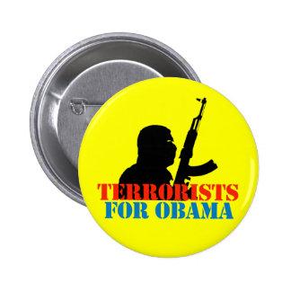 ANTI-OBAMA / TERRORISTS FOR OBAMA PINBACK BUTTON