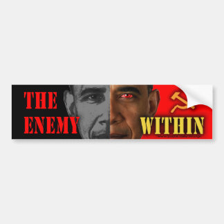 "anti Obama ""The Enemy Within"" Bumper Sticker"