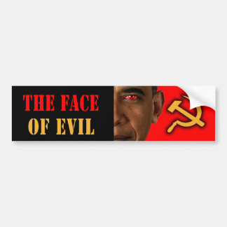 "Anti Obama ""The Face Of Evil"" Bumper Sticker"
