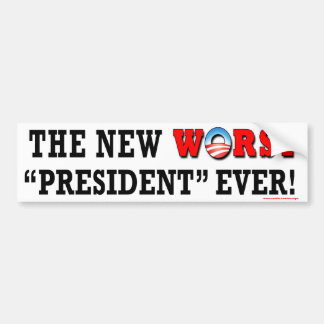 "anti Obama ""The New Worst President Ever"" sticker"