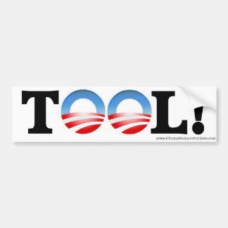 """Anti-Obama """"TOOL"""" Bumper Sticker"""