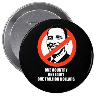 Anti-Obama - un país uno trillón dólares Pins
