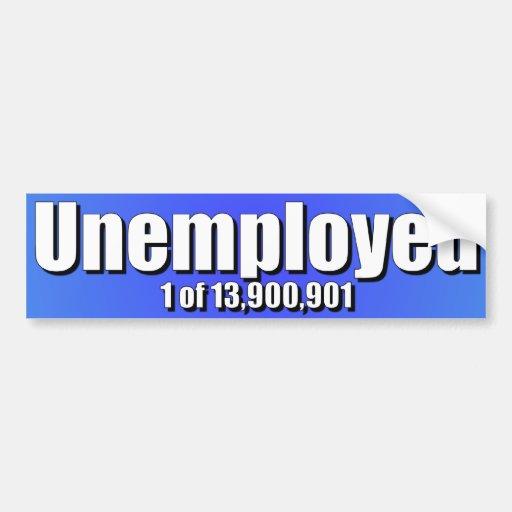 Anti Obama - Unemployment Bumper Sticker