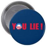 Anti-Obama - usted mentira Pin
