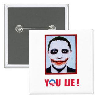 Anti-Obama - usted mentira Pin Cuadrado