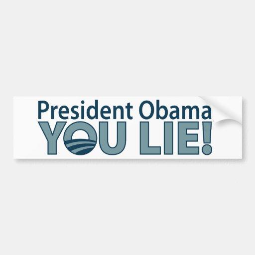 ¡Anti-Obama usted miente! Pegatina Para Auto
