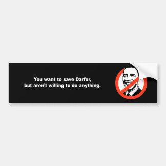 Anti-Obama - USTED quiere ahorrar Darfur Etiqueta De Parachoque