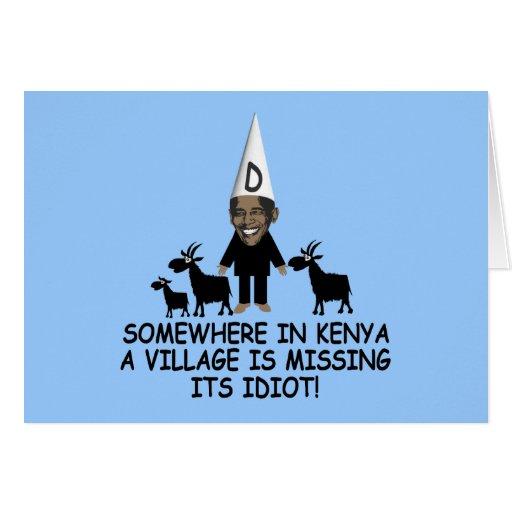 Anti Obama,village idiot Cards