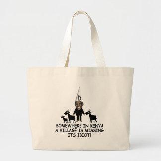 Anti Obama,village idiot Large Tote Bag