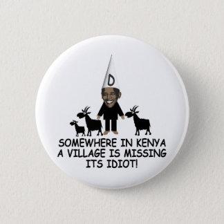 Anti Obama,village idiot Pinback Button