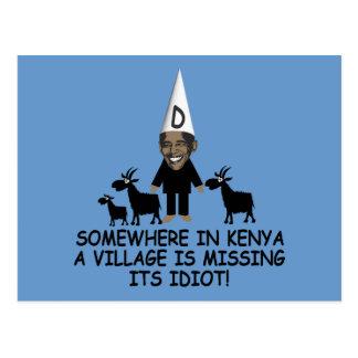 Anti Obama,village idiot Postcard