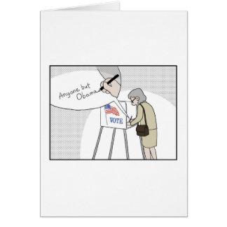 "Anti-Obama Voters say:  ""Anyone But Obama"" Card"