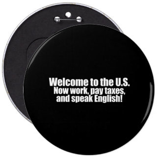Anti-Obama - Welcome now pay taxes Bumpersticker Button