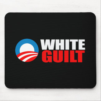 Anti-Obama - WHITE GUILT Bumpersticker Mouse Pad