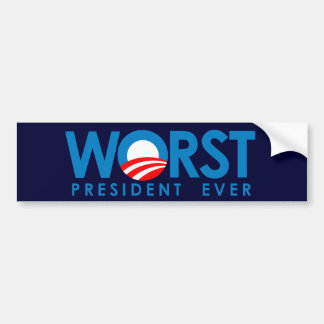 Anti-Obama - Worst President Ever Bumper Stickers