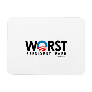 ANTI-OBAMA - WORST PRESIDENT EVER MAGNET