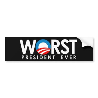 Anti-Obama - Worst President Ever white bumpersticker