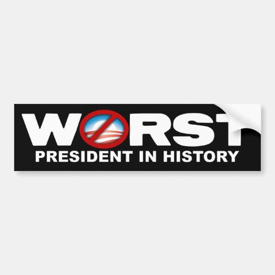 Anti obama worst president in history bumper sticker