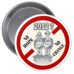 Anti-Obama y Romney Pin Redondo De 4 Pulgadas