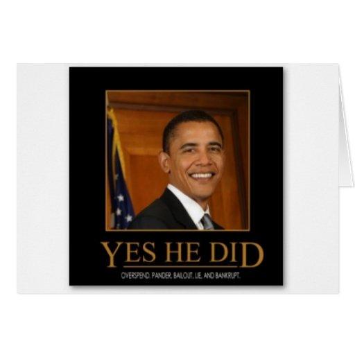 anti_obama_yes_he_did_demotivational_poster-p22819 tarjeta de felicitación