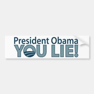 Anti-Obama You Lie! Bumper Sticker