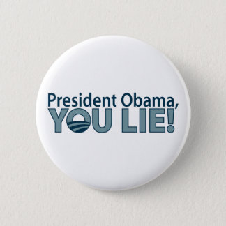 Anti-Obama You Lie! Button