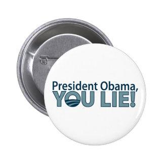 Anti-Obama You Lie Pinback Buttons