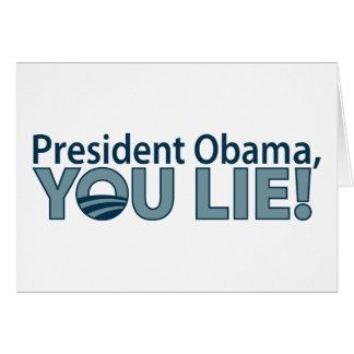 Anti-Obama You Lie! Card
