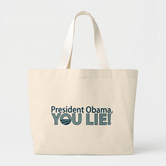 Anti-Obama You Lie! Large Tote Bag