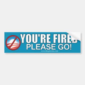 Anti Obama - You're Fired - Please go! Car Bumper Sticker