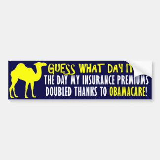 Anti Obamacare: Guess What Day It Is! Bumper Sticker