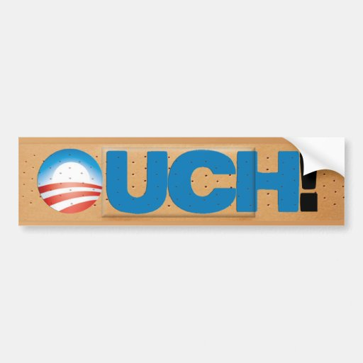 Anti ObamaCare: OUCH! Bumper Stickers