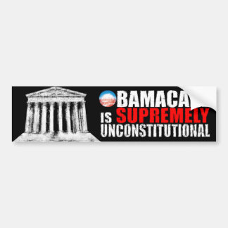 Anti ObamaCare - Supremely Unconstitutional Bumper Sticker