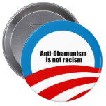 Anti-Obamunism is not racism Pinback Buttons