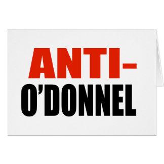 ANTI-O'DONNEL GREETING CARD
